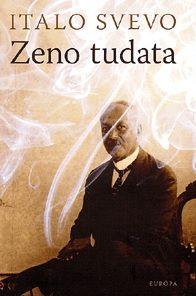 Italo Svevo - Zeno tudata