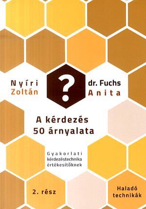 Nyíri Zoltán, Fuchs Anita - A kérdezés 50 árnyalata II.