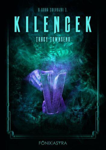 Tracy Townsend - Kilencek - A sors tolvajai 1.