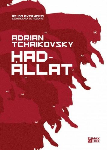 Adrian Tchaikovsky - Hadállat