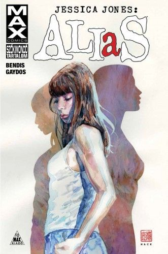 Brian Michael Bendis - Alias: Jessica Jones 1.