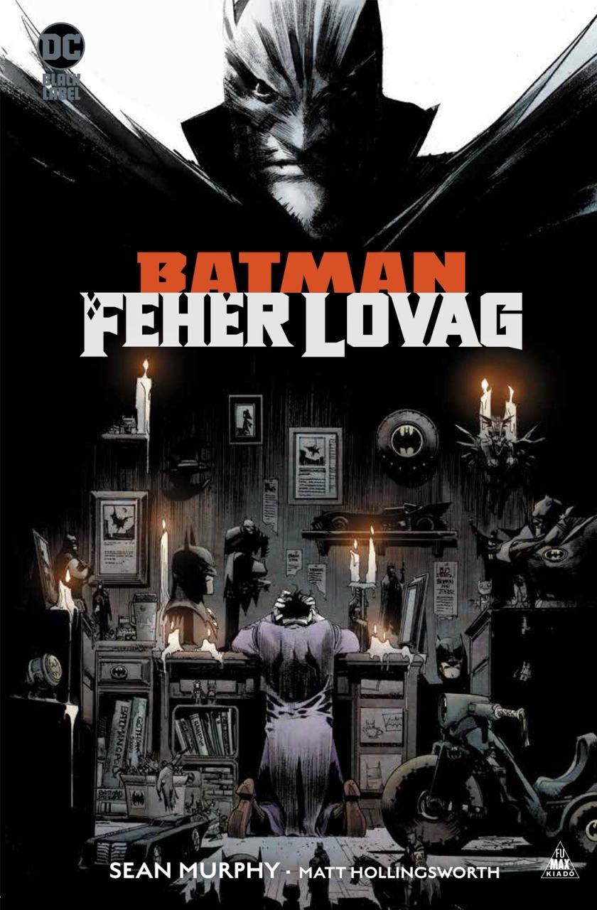 Sean Murphy - Batman - Fehér Lovag