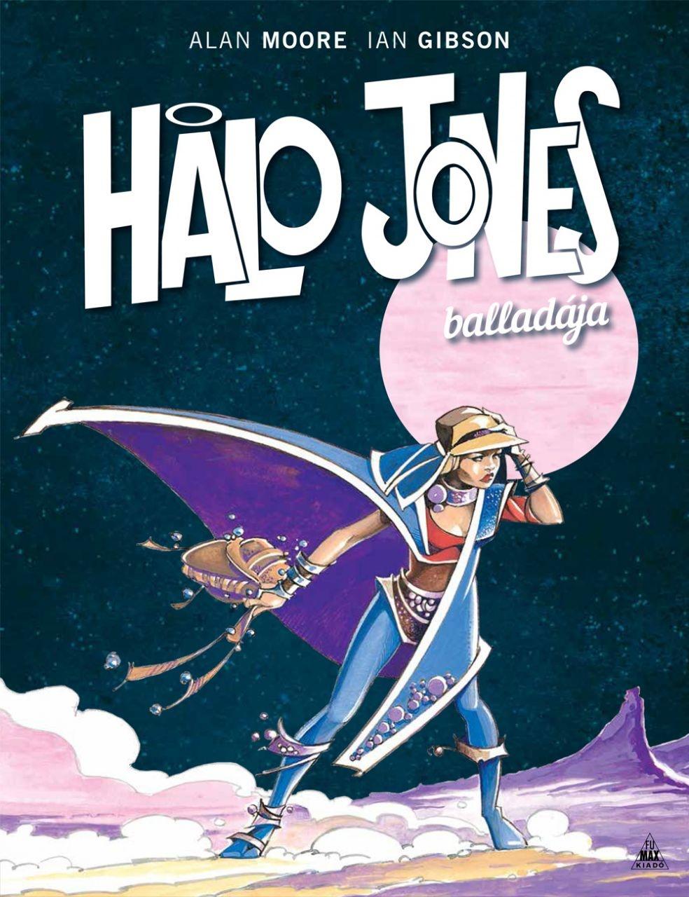 Alan Moore - Halo Jones balladája