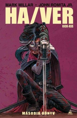 Mark Millar - Ha/Ver - Kick-Ass - Második könyv