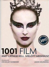 Steven Jay Schneider - 1001 film amit látnod kell, mielőtt meghalsz