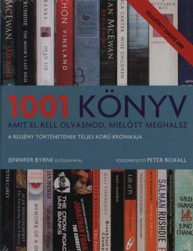 Peter Boxall - 1001 könyv amit el kell olvasnod, mielőtt meghalsz