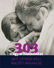 TURCSÁNYI SÁNDOR - 303 magyar filmszínész