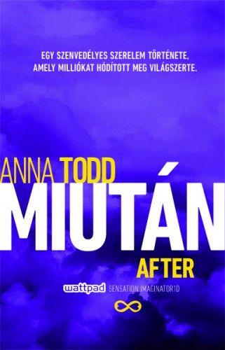 Anna Todd - Miután / After
