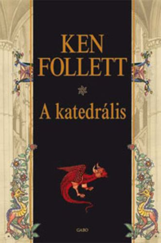 Ken Follett - A katedrális