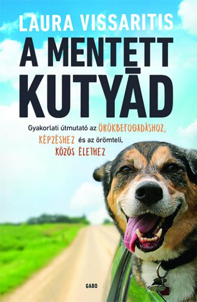 Laura Vissaritis - A mentett kutyád