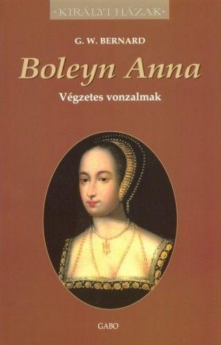 G. W. Bernard - Boleyn Anna