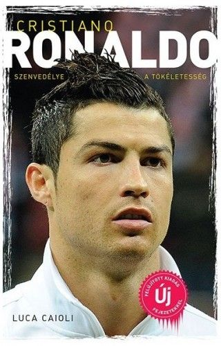 Luca Caioli - Cristiano Ronaldo