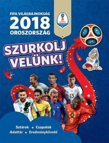 Kevin Pettman - FIFA Világbajnokság 2018 - Oroszország - Szurkolj velünk!