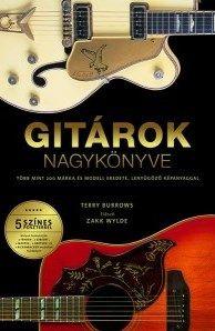 Terry Burrows - Gitárok nagykönyve