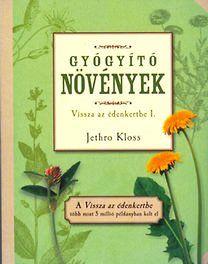 Jethro Kloss - Gyógyító növények
