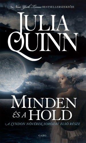 Julia Quinn - Minden és a hold