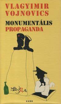 Vojnovics Nyikolajevics Vlagyimir - Monumentális propaganda