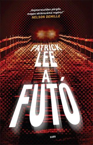 Patrick Lee - A futó