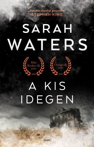 Sarah Waters - A kis idegen