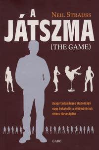Neil Strauss - A JÁTSZMA