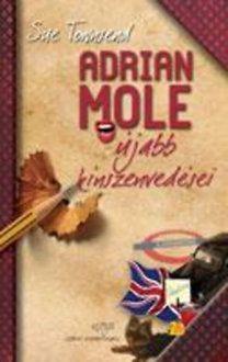 Sue Townsend - Adrian Mole újabb kínszenvedései