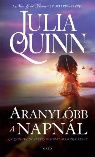 Julia Quinn - Aranylóbb a napnál