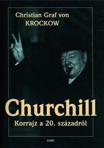 KROCKOW CHRISTIAN GRAF VON - Churchill