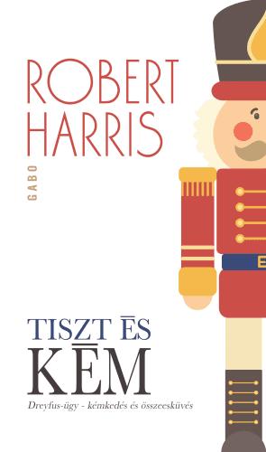 Robert Harris - Tiszt és kém