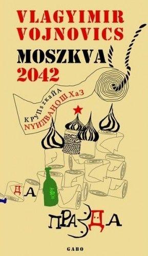 Vojnovics Nyikolajevics Vlagyimir - Moszkva 2042