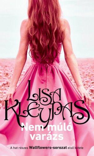 Lisa Kleypas - Nem múló varázs