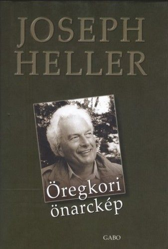 Joseph Heller - Öregkori önarckép