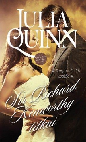 Julia Quinn - Sir Richard Kenworthy titkai - Smythe-Smith család 4.