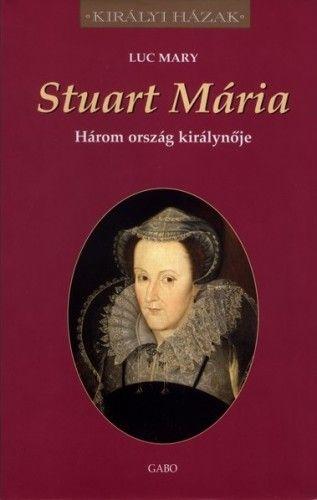 Luc Mary - Stuart Mária