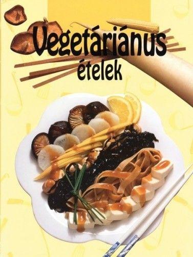 Pákozdi Judit - Vegetáriánus ételek
