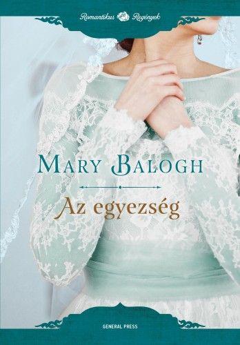 Mary Balogh - Az egyezség
