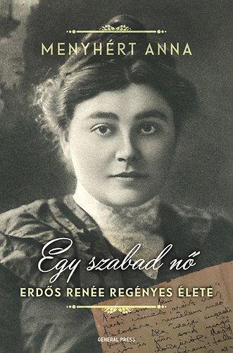 Menyhért Anna - Egy szabad nő