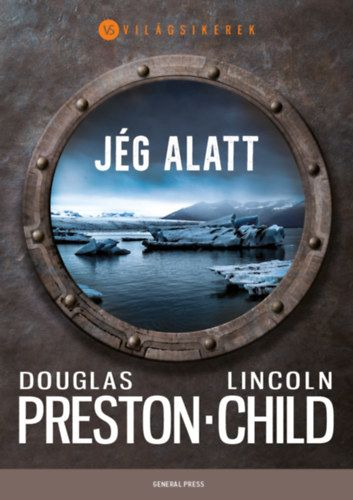Lincoln Child - Jég alatt