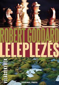 Robert Goddard - Leleplezés