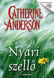 Catherine Anderson - Nyári szellő