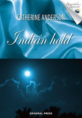 Catherine Anderson - Indián hold
