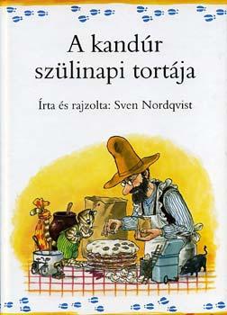 Sven Nordqvist - A kandur szülinapi tortája