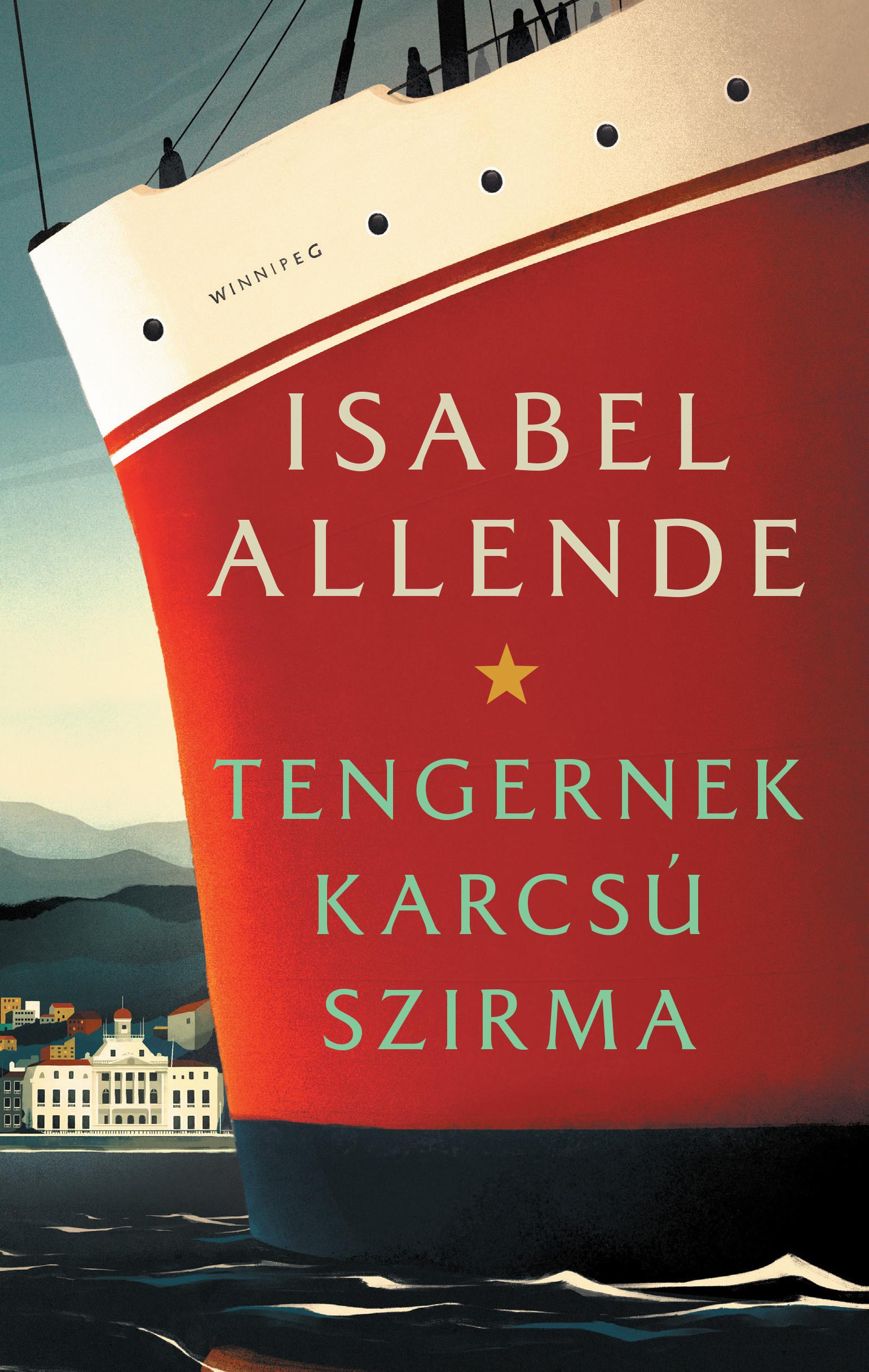 Isabel Allende - Tengernek karcsú szirma