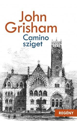 John Grisham  - Camino-sziget