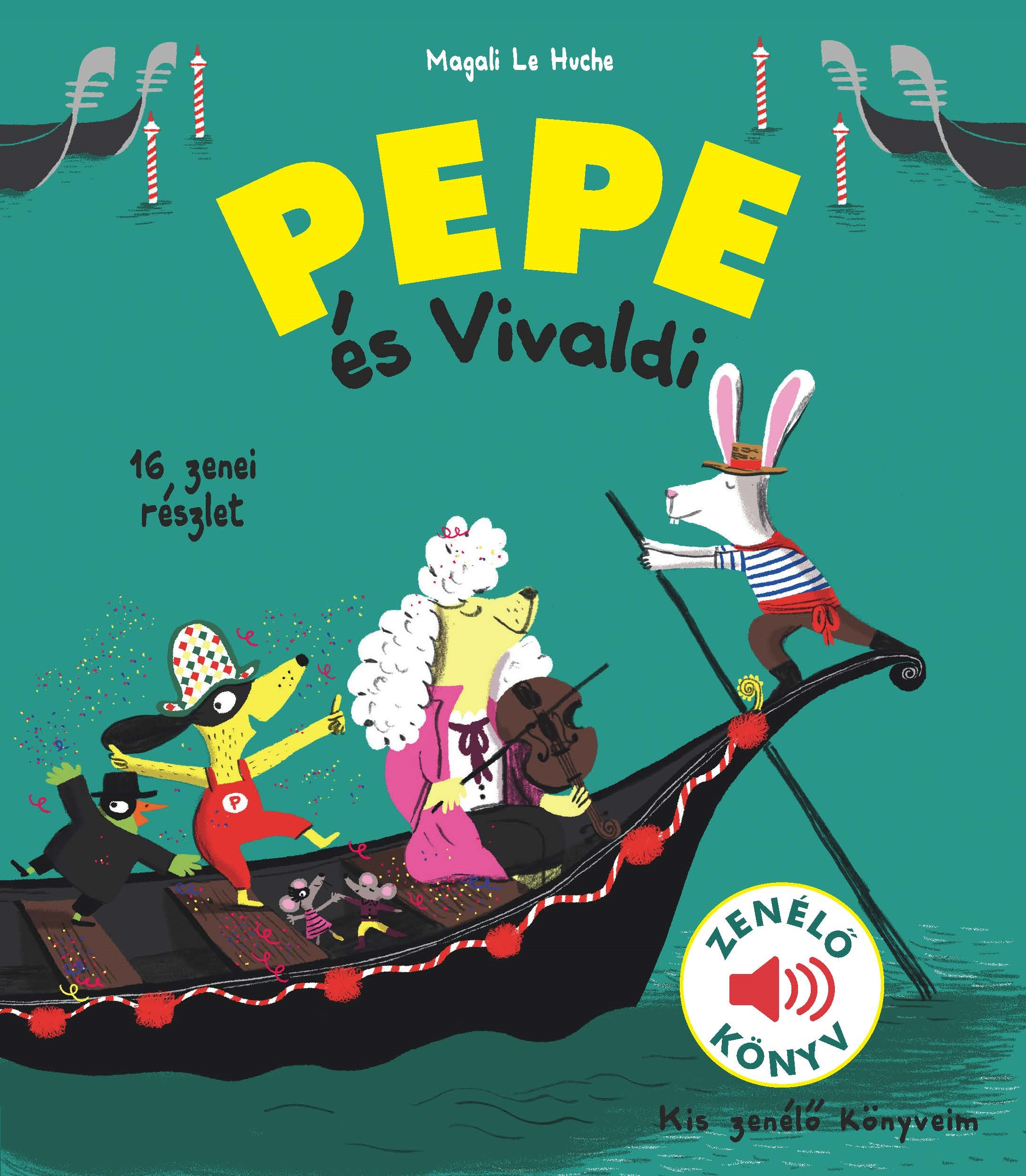 Magali Le Huche - Pepe és Vivaldi