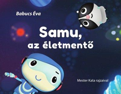 Babucs Éva - Samu, az életmentő