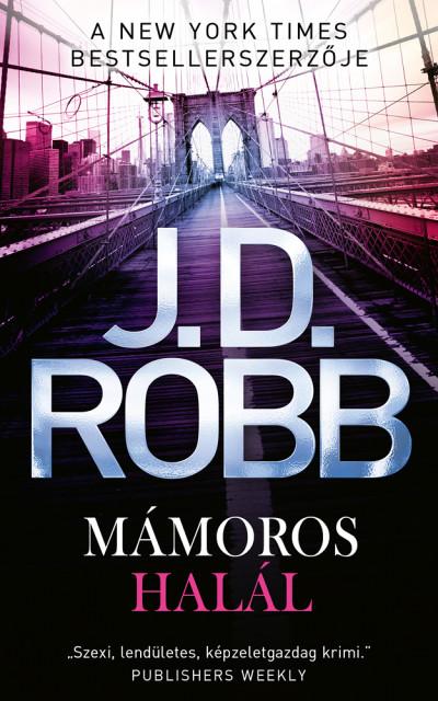 J. D. Robb - Mámoros halál