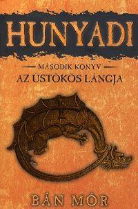 Bán Mór - Hunyadi 2. könyv - Az üstökös lángja