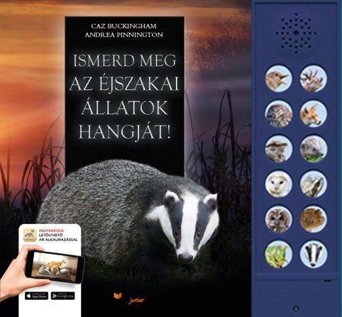 Andrea Pinnington - Ismerd meg az éjszakai állatok hangját!