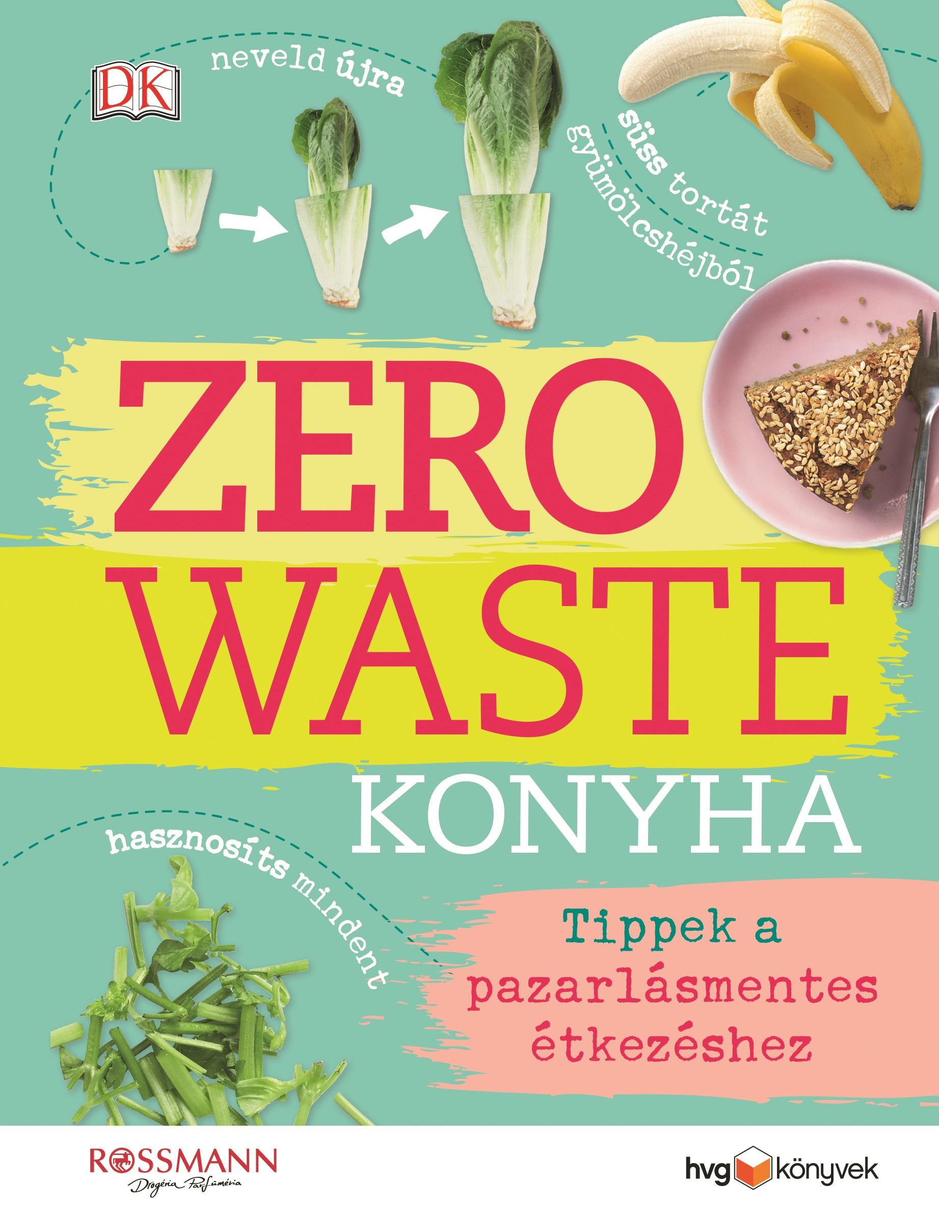 Kate Turner - Zero Waste Konyha