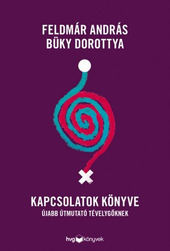 Büky Dorottya - Kapcsolatok könyve